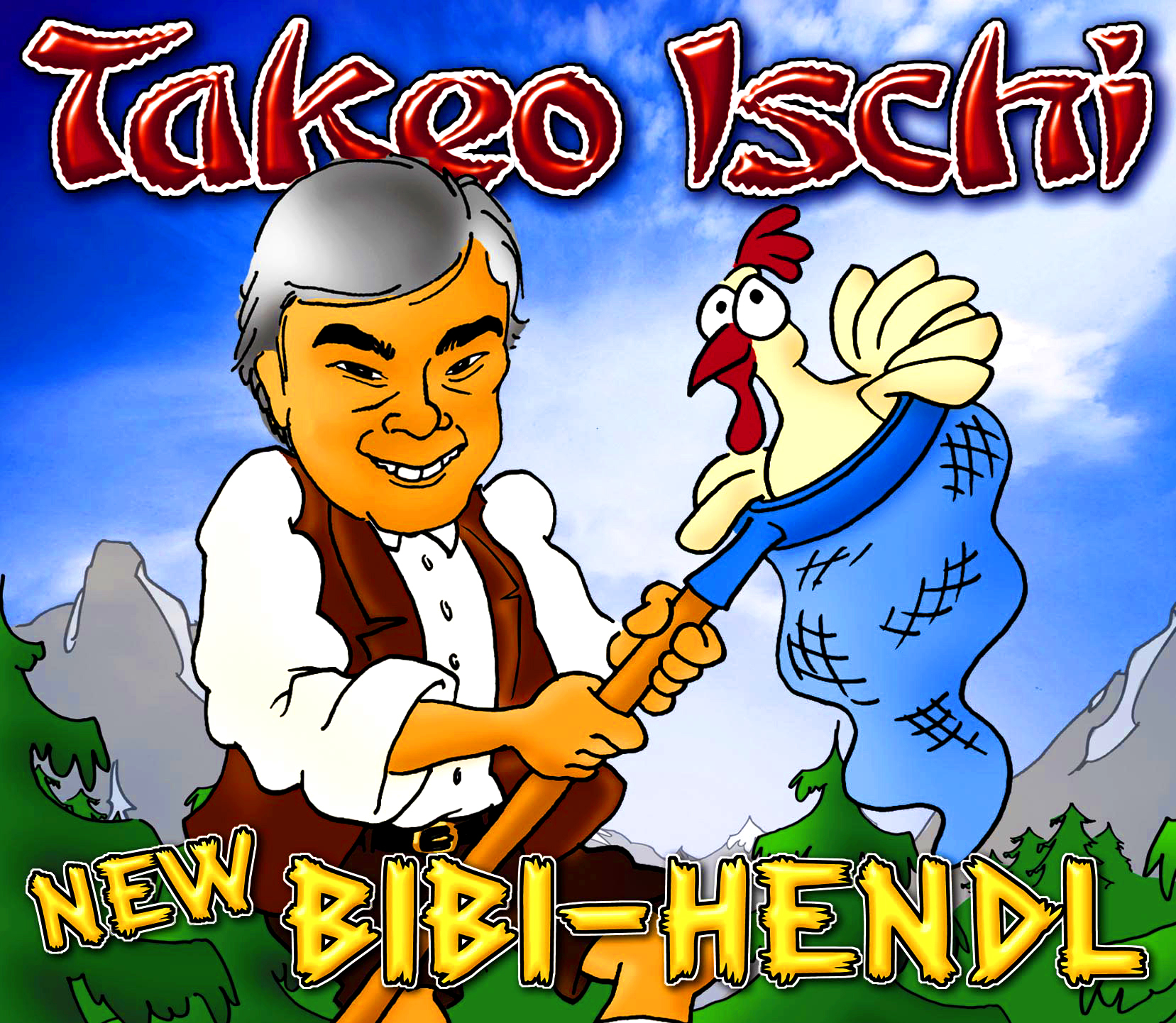 Takeo Ischi - New Bibi-Hendl (Single)
