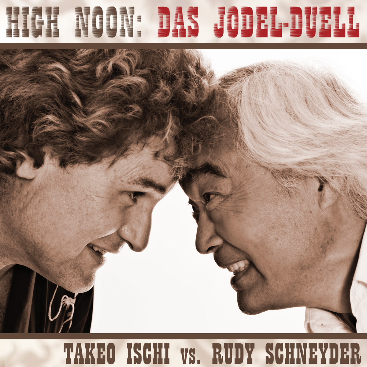 Takeo Ischi vs Rudy Schneyder - Das Jodler-Duell (Single)